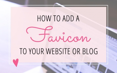 How to Add a Favicon to Your Website or Blog