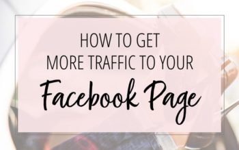 HOW TO GET MORE TRAFFIC TO YOUR FACEBOOK PAGE