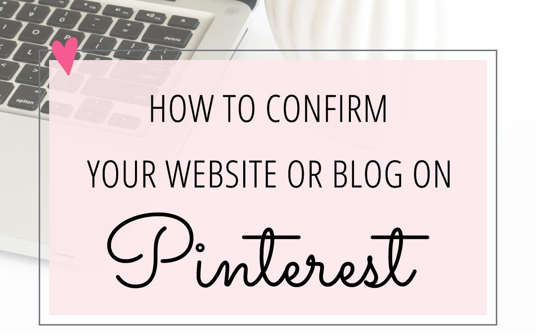 How to Confirm Your Website on Pinterest