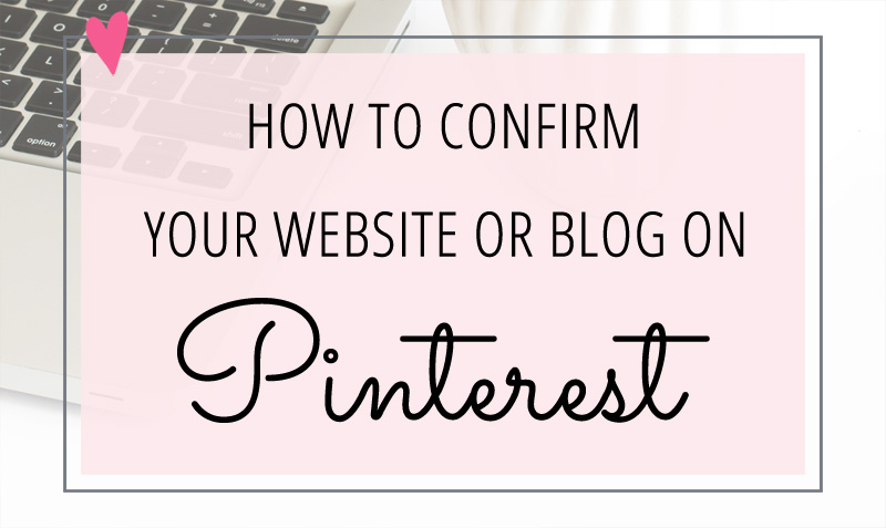 How to confirm your website or blog on your Pinterest account