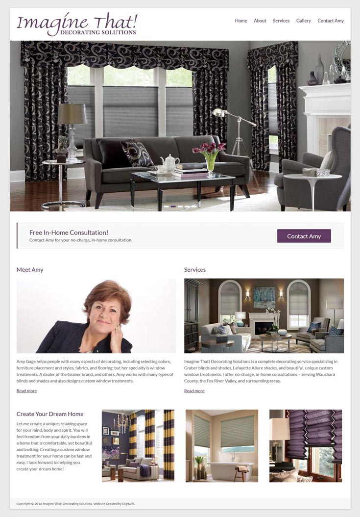 Interior Designer Website Design Project for Amy Gage, owner of Imagine That! Decorating Solutions.