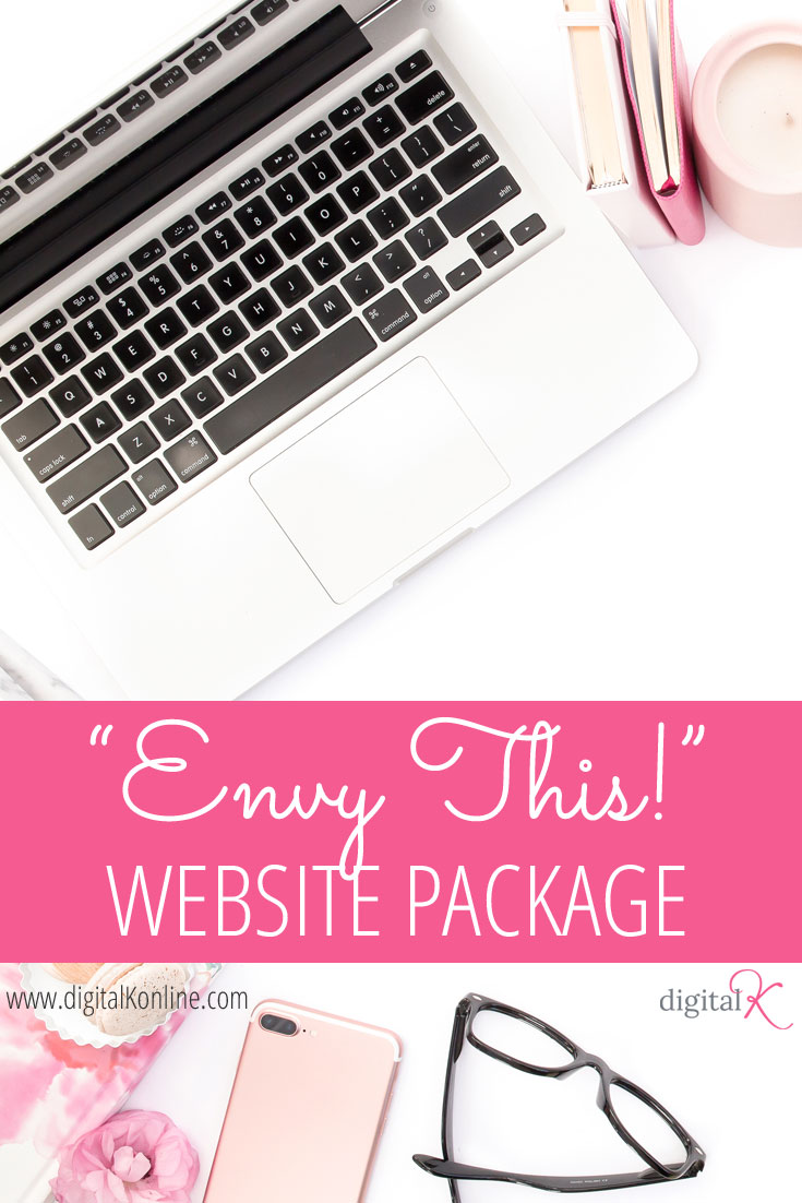 """Envy This!"" Website Package gives you a drool-worthy website that makes you stand out online... and get more email subscribers, clients and sales!"