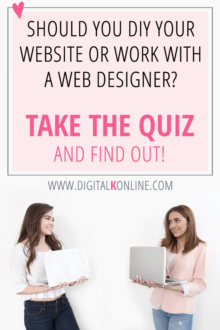 Should you DIY your website - or should you work with a web designer? Before you create a new website, take this quiz to find out the best solution for you.