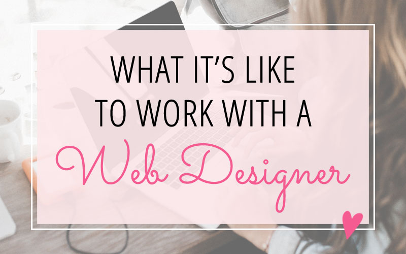 What it's like to work with a web designers