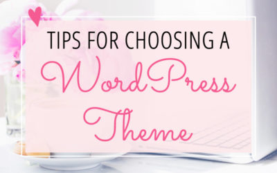 Tips for Choosing a WordPress Theme