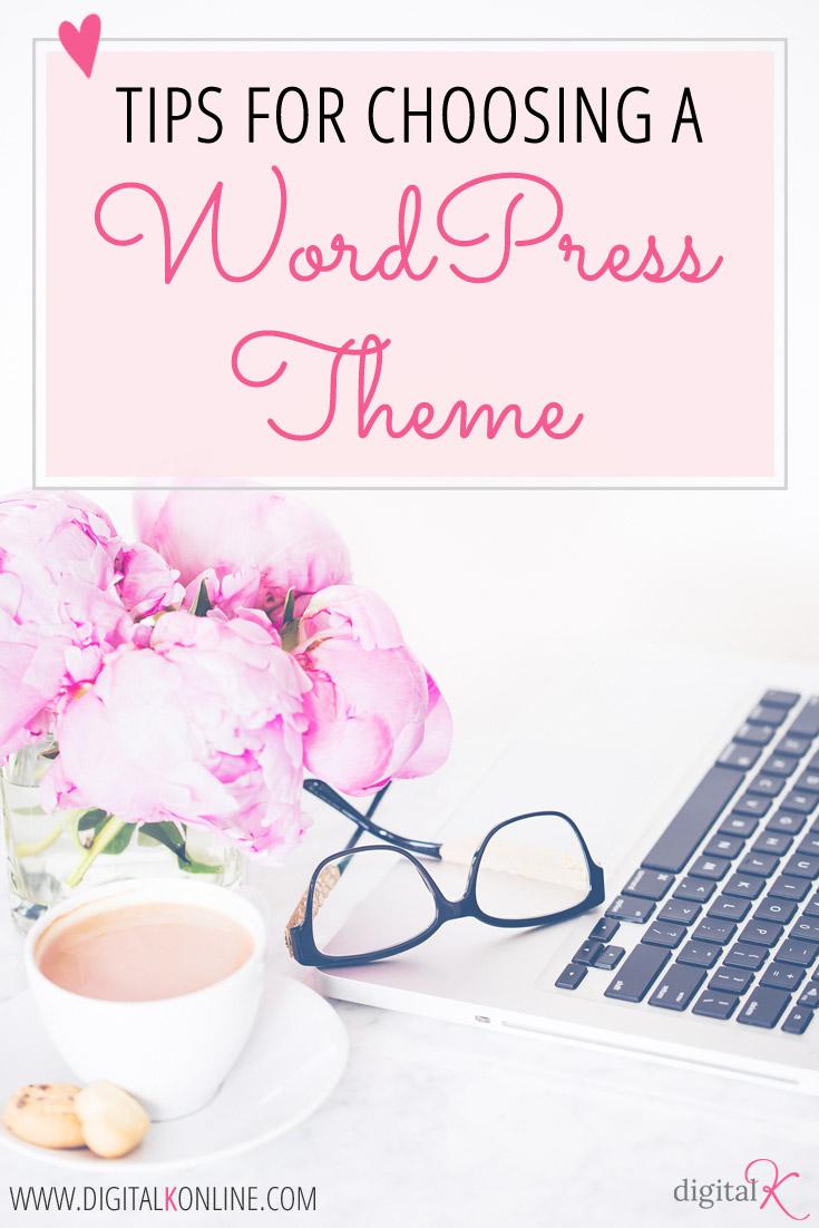 Tips for Choosing a WordPress Theme