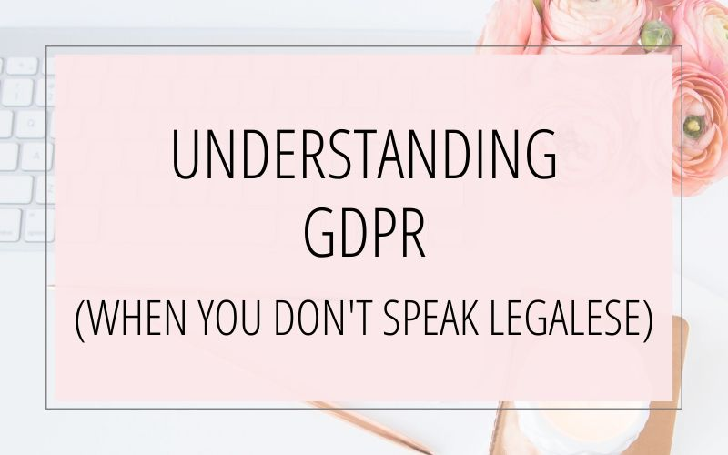 Understanding GPDR When You Don't Speak Legalese